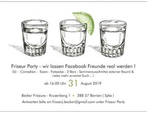 Friseur Party am 31.08.2019 in der Nähe von Bremen